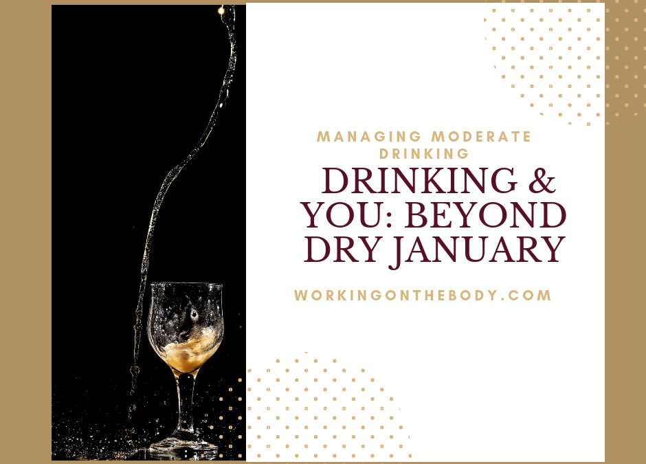 Drinking & You: Beyond Dry January