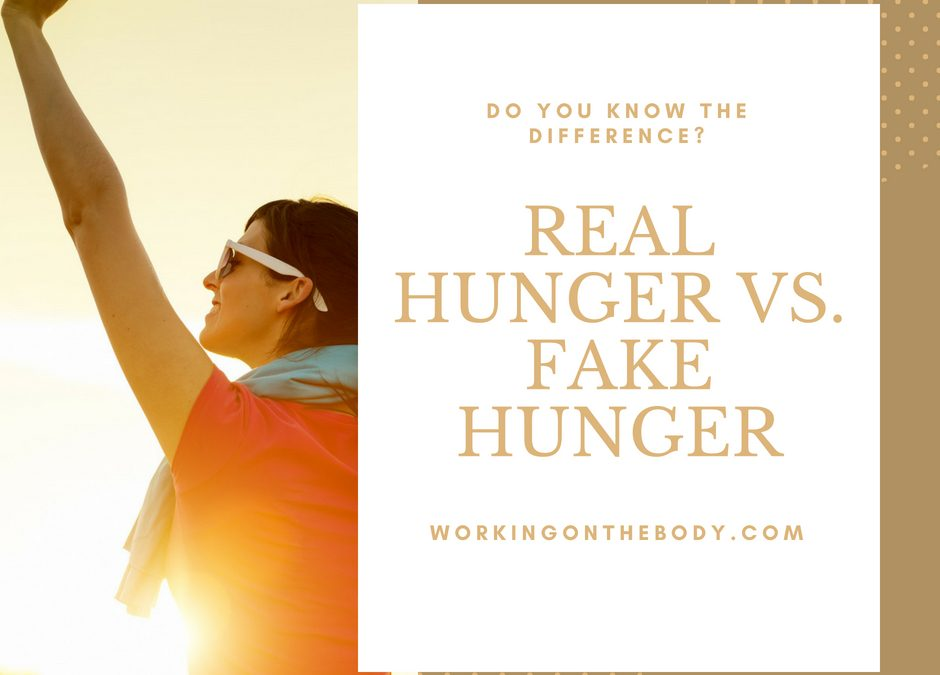 Real hunger vs fake hunger
