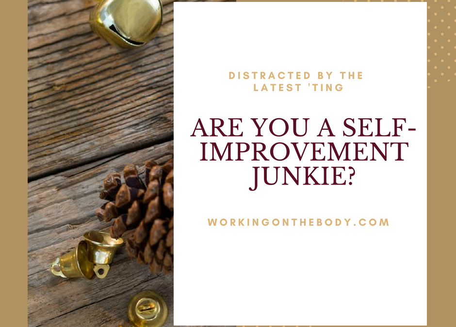 Are you a self-improvement Junkie?