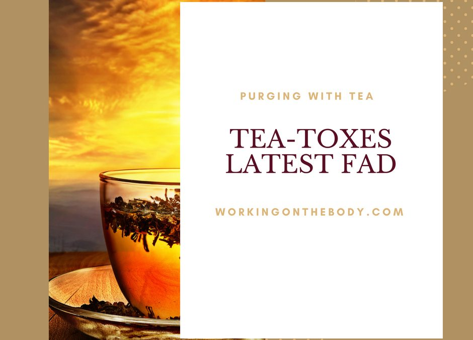 Can Tea-toxes can do you more harm than good
