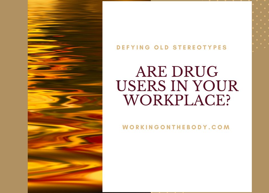 Bosses: Are drug users in your workplace?