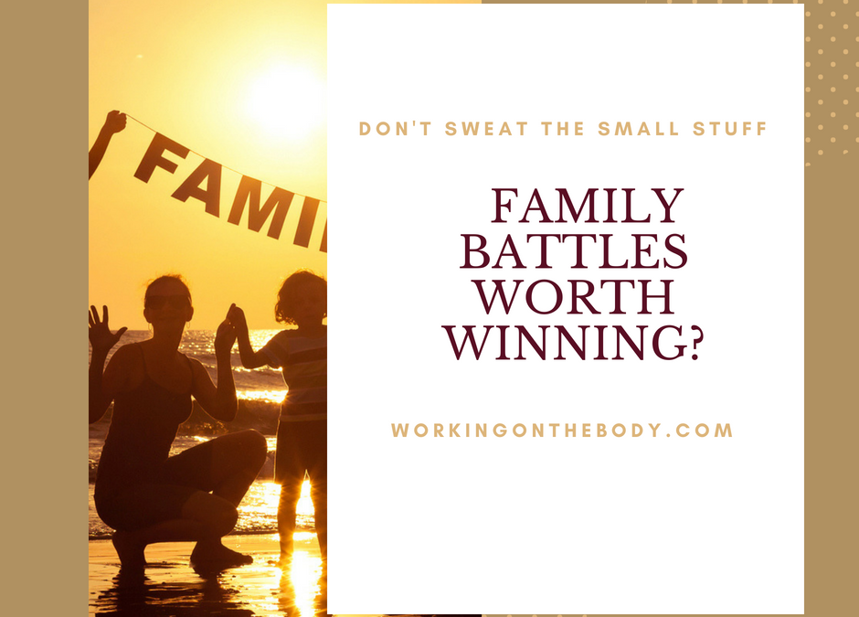 What family battles are worth winning?