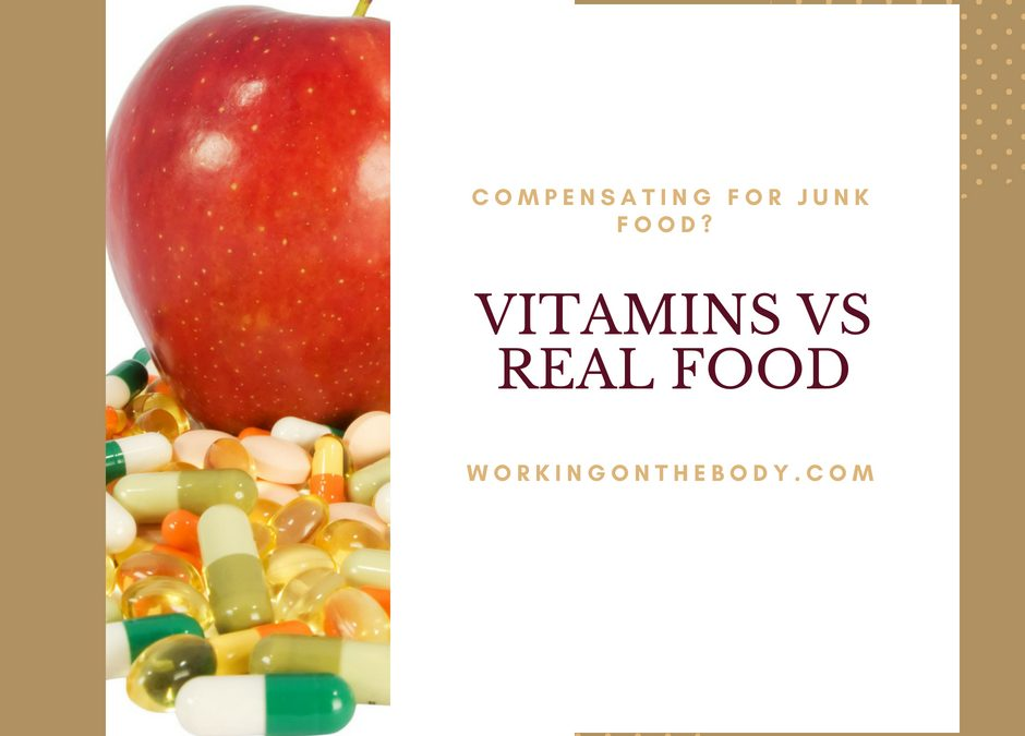 Can you eat junk & take healthy supplements instead?