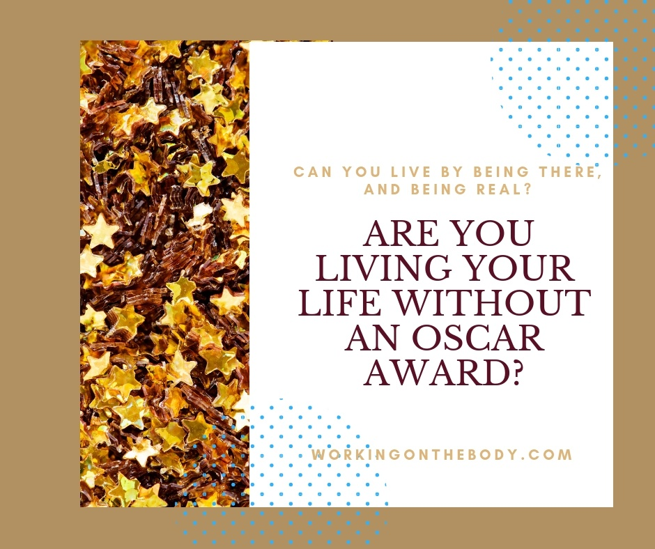 Are you living your life without an Oscar Award?