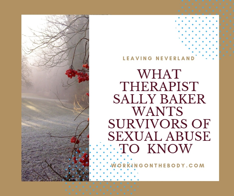 What therapist Sally Baker wants survivors of sexual abuse to know