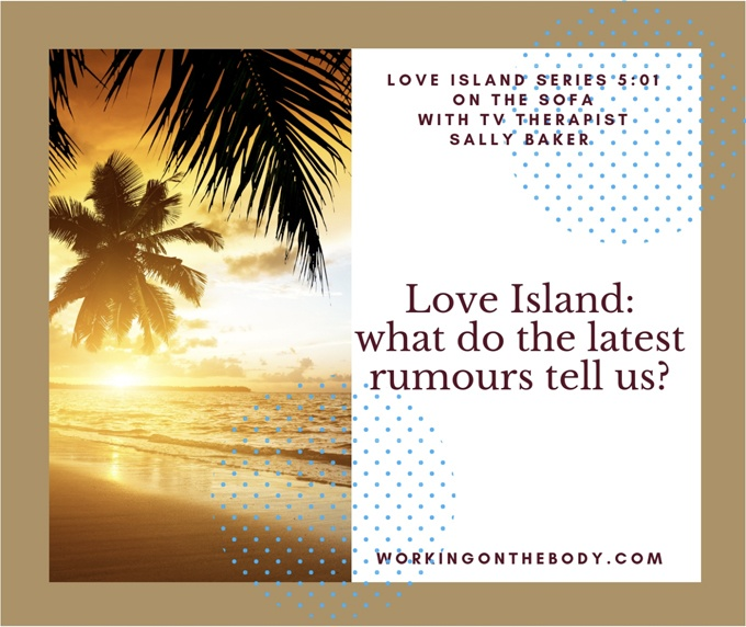 Love Island: What do the rumours tell us?